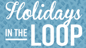 Looking for things to do for the holidays near downtown Chicago?